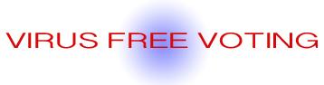 VIRUS FREE VOTING